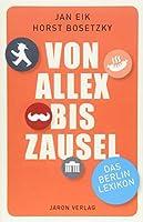 Von Allex bis Zausel: Das Berlin-Lexikon