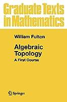 Algebraic Topology: A First Course (Graduate Texts in Mathematics)