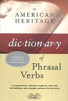 American Heritage Dictionary of Phrasal Verbs