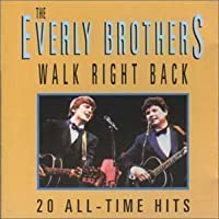 Walk Right Back/20 All-Time Hits (Live At The Albert Hall) by Everly Brothers