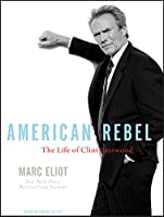 American Rebel: The Life of Clint Eastwood, Library Edition