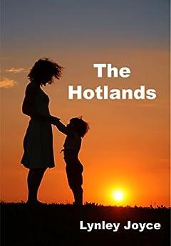 The Hotlands by [Joyce, Lynley]