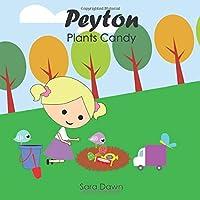 Peyton Plants Candy