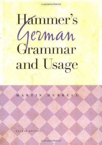 Hammer's German Grammar and Usage, 4Ed (Reference Grammars Series)