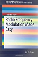 Radio Frequency Modulation Made Easy (SpringerBriefs in Electrical and Computer Engineering)