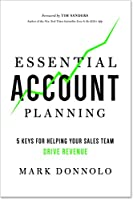 Essential Account Planning: 5 Keys for Helping Your Sales Team Drive Revenue