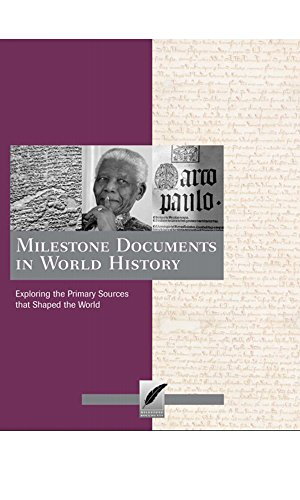 Milestone Documents in World History: Exploring the Primary Sources That Shaped the World (English Edition)