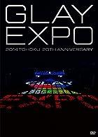 GLAY EXPO 2014 TOHOKU 20th Anniversary DVD~Standard Edition~(DVD2枚組)()