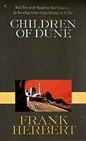 Children of Dune (Dune Chronicles, Book 3)
