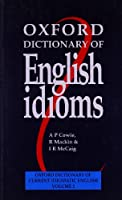 Oxford Dictionary of English Idioms (Oxford Dictionary of Current Idiomatic English)