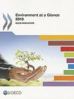 Environment at a Glance: OECD Indicators