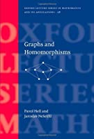 Graphs and Homomorphisms (Oxford Lecture Series in Mathematics and Its Applications) by Pavol Hell Jaroslav Nesetril(2004-09-30)