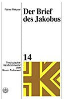 Der Brief Des Jakobus (Theologischer Handkommentar Zum Neuen Testament)