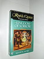 King's Quest 2: Kingdom of Sorrow (King's Quest/Kenyon Morr)