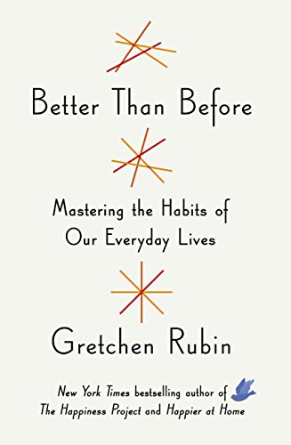 Book List - Better Than Before Gretchen Rubin