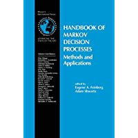 Handbook of Markov Decision Processes (International Series in Operations Research & Management Science (40))