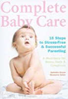 Complete Baby Care: Reassuring Step-By-Step [DVD] [Import]