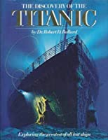 THE DISCOVERY OF THE TITANIC [並行輸入品]