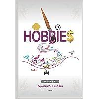 Hobbie$: Hobbies = $