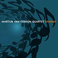 Swarms by Martijn Van Quartet Iterson