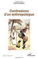 Confessions d'un anthropologue