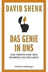 Das Genie in uns: Neue Erkenntnisse ueber Begabung und Intelligenz ハードカバー