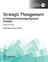 Strategic Management: A Competitive Advantage Approach, Concepts, Global Edition
