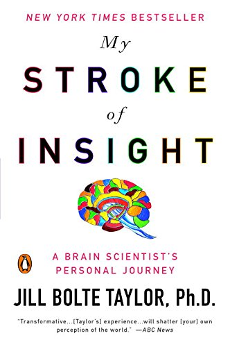 My Stroke of Insight: A Brain Scientist's Personal Journeyの詳細を見る