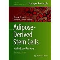 Adipose-Derived Stem Cells: Methods and Protocols (Methods in Molecular Biology)