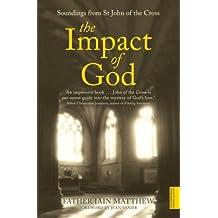 The Impact of God: Soundings from St John of the Cross (Hodder Christian Paperbacks)