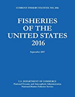 Fisheries of the United States 2016