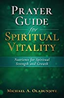 Prayer Guide for Spiritual Vitality: Nutrients for Spiritual Strength and Growth