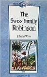Swiss Family Robinson, Stage 3 (Longman Classics Series)
