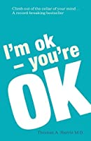 I'm Ok You're Ok【洋書】 [並行輸入品]