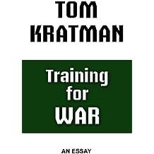 Training for War: An Essay