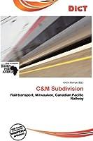 C&m Subdivision