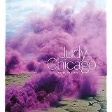 Judy Chicago: New Views