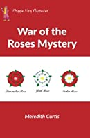 War of the Roses Mystery (Maggie King Mysteries)