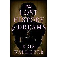 The Lost History of Dreams: A Novel (English Edition)