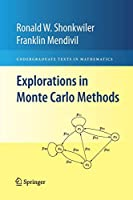 Explorations in Monte Carlo Methods (Undergraduate Texts in Mathematics)