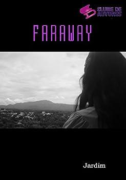 Faraway (Portuguese Edition)