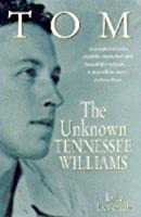 Tom: v. 1: Unknown Tennessee Williams