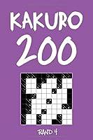 Kakuro 200 Band 4: Kreuzsummen Raetselheft mit Loesung, Puzzle