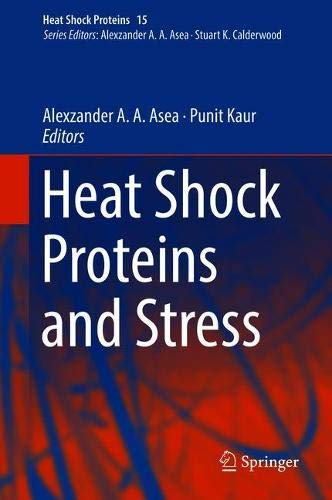 Heat Shock Proteins and Stress...