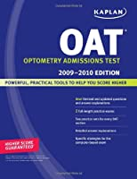 Kaplan OAT, 2009-2010 Edition