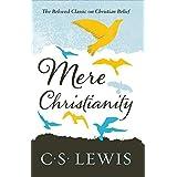 C.S. Lewis Signature Classic: Mere Christianity