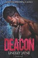 Deacon (A Faction Series Prequel)
