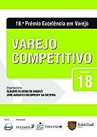 Varejo Competitivo - Volume 18