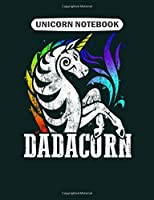 Unicorn  Notebook: dadacorn daddy unicorn majestic  College Ruled - 50 sheets, 100 pages - 7.44 x 9.69 inches