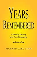 Years Remembered: A Family History and Autobiography